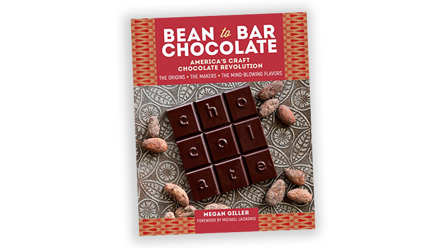 Bean to Bar Chocolate Americas Craft Chocolate Revolution Book by Megan Giller